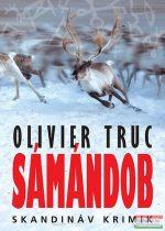 Olivier Truc - Sámándob