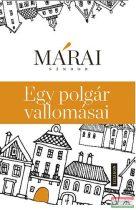 Márai Sándor - Egy polgár vallomásai - A csonkítatlan és cenzúrázatlan kiadás