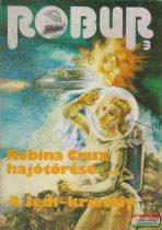 Kuczka Péter, Rigó Béla szerk. - Robur 3. - Robina Crux hajótörése 1. / A Jedi-kristály 3.