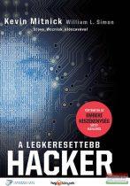 Kevin Mitnick, William L. Simon - A legkeresettebb hacker - Történetek az emberi hiszékenység sötét oldaláról