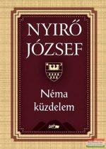 Nyírő József - Néma küzdelem