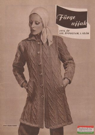 Fürge ujjak XIX. évfolyam, 1975/1-6.szám