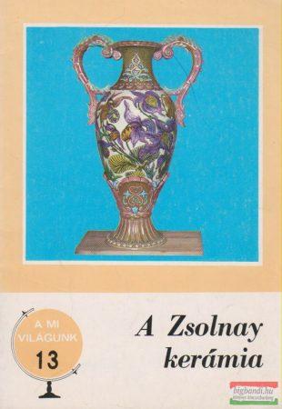 A Zsolnay kerámia