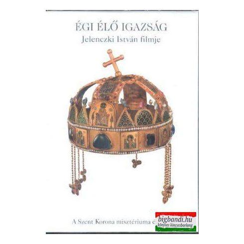 Jelenczki István - Égi élő igazság dvd