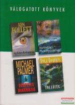 Ken Follett - Az Éden Kalapácsa / Luanne Rice - Hetedik Mennyország / Michael Palmer - Végzetes diagnózis / Nora Roberts - Folyóvég