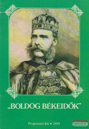 """""""Boldog békeidők"""" - Magyar évszázadok 7."""