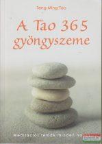 Teng Ming-Tao - A Tao 365 gyöngyszeme