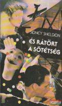 Sidney Sheldon - És rátört a sötétség