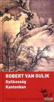 Robert van Gulik - Gyilkosság Kantonban