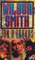 Wilbur Smith - Jön a farkas