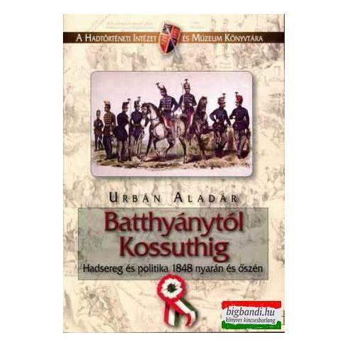 Batthyánytól Kossuthig