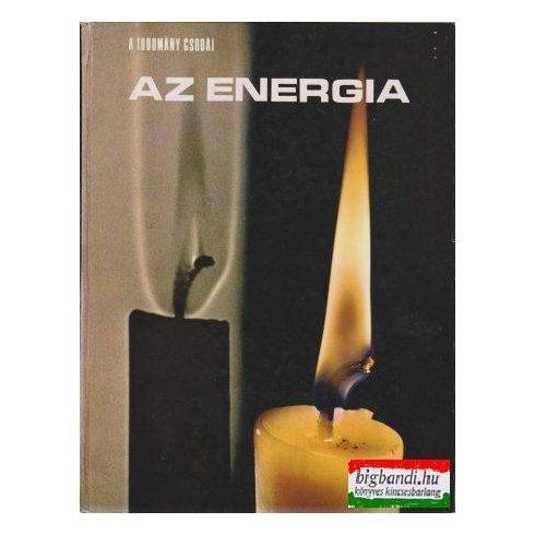 Az energia (a tudomány csodái)