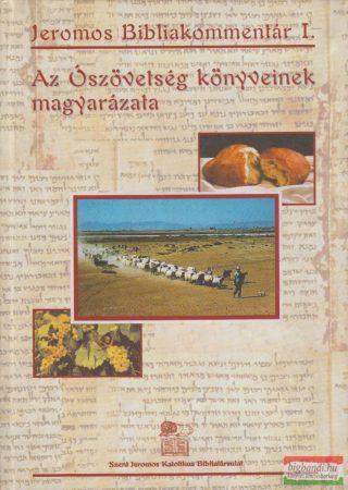 Szent Jeromos Bibliakommentár I.: Az Ószövetség könyveinek magyarázata