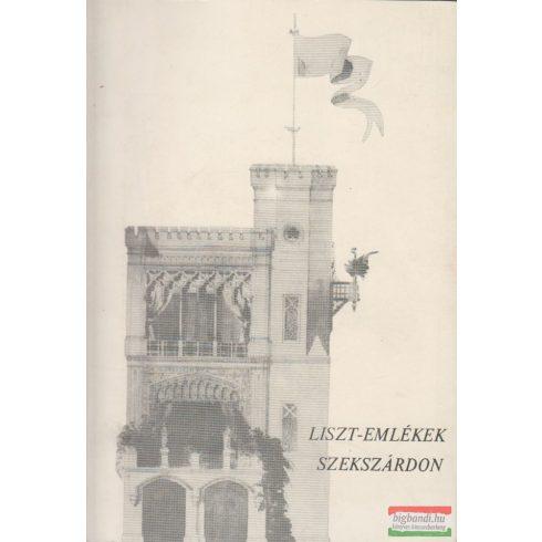 Vendel-Mohay Lajosné - Liszt-emlékek Szekszárdon