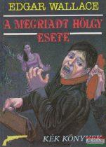 Edgar Wallace - A megriadt hölgy esete