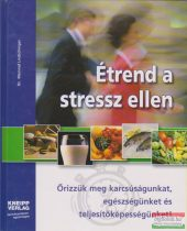 Dr. Meinrad Lindschinger - Étrend a stressz ellen
