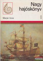 Marjai Imre - Nagy hajóskönyv