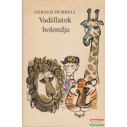 Gerald Durrell - Vadállatok bolondja