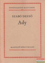 Szabó Dezső - Ady