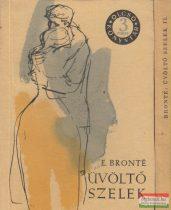 Emily Bronte - Üvöltő szelek I-II.