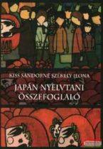 Kiss Sándorné Székely Ilona - Japán nyelvtani összefoglaló