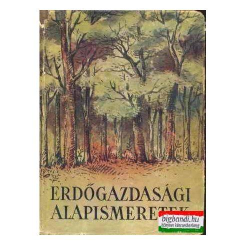 Erdőgazdasági alapismeretek