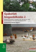 Szeléndy Szabolcs - Gyakorlati biogazdálkodás 2.