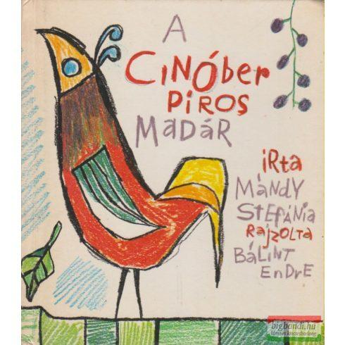 A cinóber piros madár