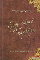Vaszilkó Anita - Egy jósnő naplója