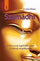 Szvámi Ráma - Szamádhi - A bölcsesség legfelsőbb szintje -  A valóság megpillantás