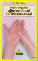 Dr. Für László - Segíts magadon ujjnyomással és masszázzsal