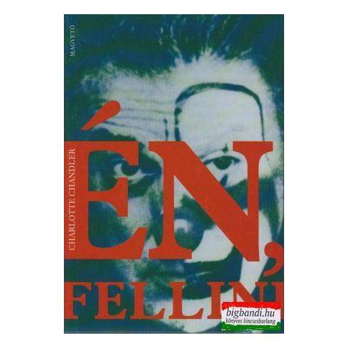 Én, Fellini