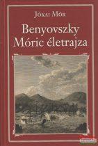 Jókai Mór - Gróf Benyovszky Móric életrajza