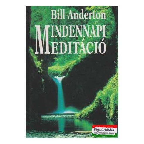 Bill Anderton  - Mindennapi meditáció