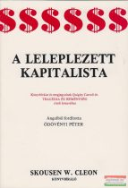 Skousen W. Cleon - A leleplezett kapitalista