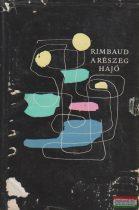 Arthur Rimbaud - A részeg hajó