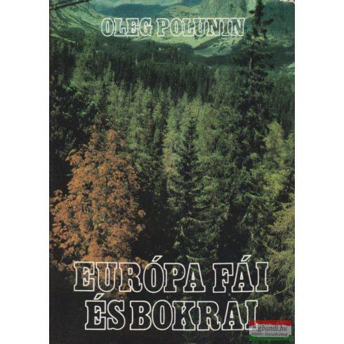 Oleg Polunin - Európa fái és bokrai