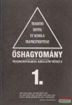 Őshagyomány 1. - Tradicionális szellemi műhely
