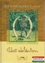 Kittenberger Kálmán - Első elefántom