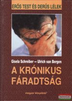 Gisela Schreiber - Ulrich van Bergen - A krónikus fáradtság