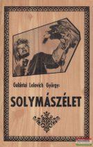 Galántai Lelovich György - Solymászélet
