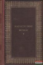 Madách Imre munkái - Az Ember Tragédiája / Költemények