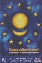 Európa szellemtörténete - Közép-Európa feladata a világfejlődésben