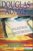 Douglas Adams - Dirk Gently holisztikus nyomozóirodája