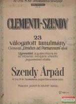 """23 válogatott tanulmány Clementi """"Gradus ad Parnassum""""-ából"""