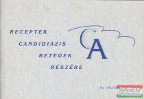Verli Sándorné - Receptek candidiazis betegek részére