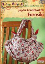 Pápai-Vonderviszt Anna - Japán kendőtáskák - Furosiki
