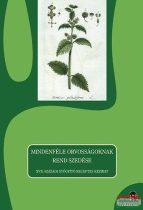 S. Sárdi Margit szerk. - Mindenféle orvosságoknak rend szedése - XVII. századi gyógyító receptes kézirat