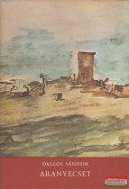 Dallos Sándor - Aranyecset