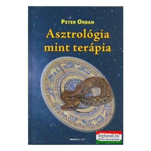 Peter Orban - Asztrológia, mint terápia